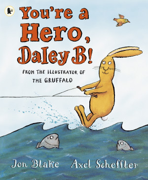 You're a Hero, Daley B book cover