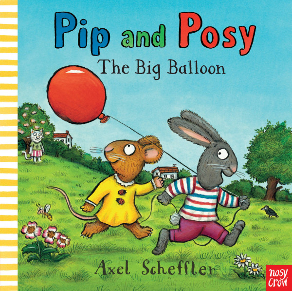 Pip and Posy: The Big Balloon book cover