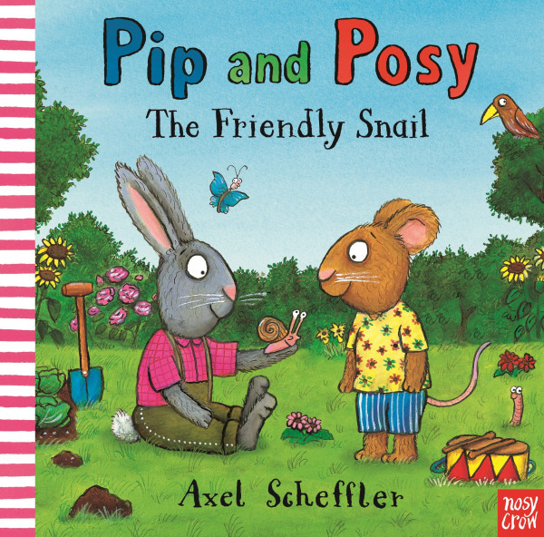 Pip and Posy: The Friendly Snail book cover