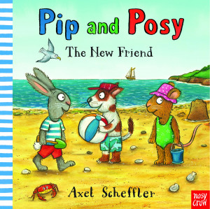 Pip and Posy: The New Friend book cover