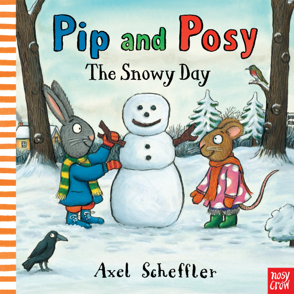 Pip and Posy: The Snowy Day book cover
