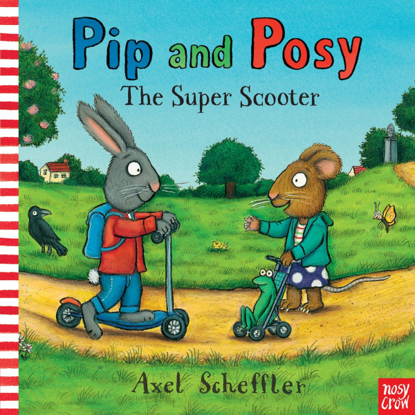 Pip and Posy: The Super Scooter book cover